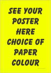 A1 DayGlo A BOARD / WINDOW POSTER 590mm x 840mm